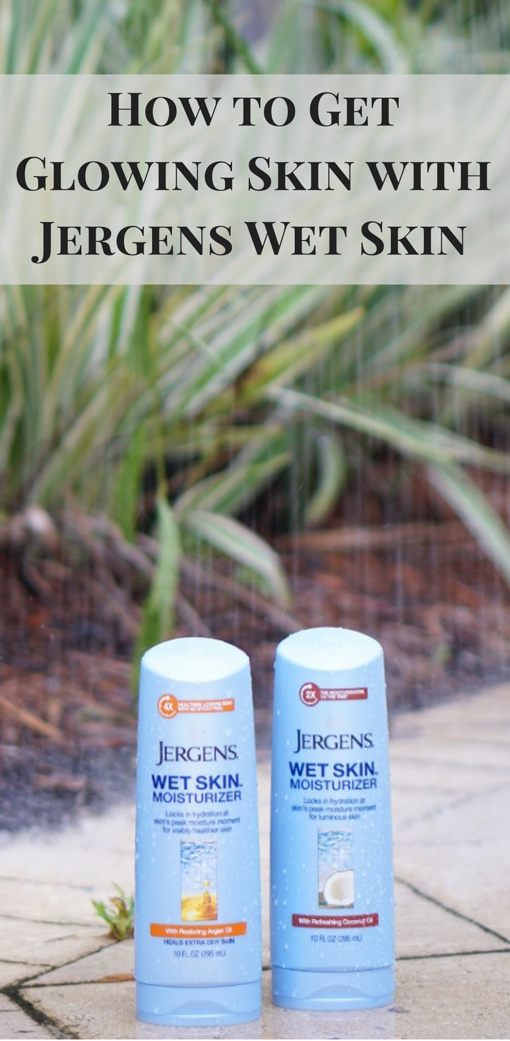 #jergens #wetskin #collectivebias #ad #beauty #skincare #blogger #goodskin